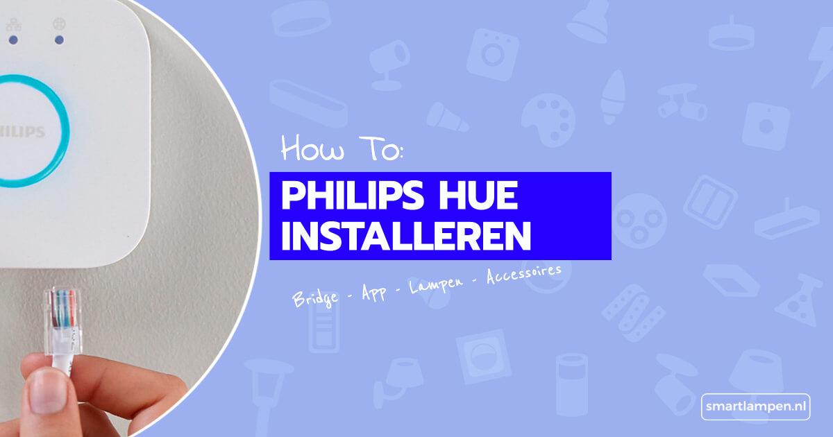 Philips hue installeren how to