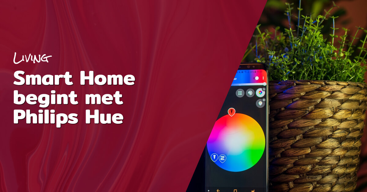Smart Home begint met Philips Hue blog