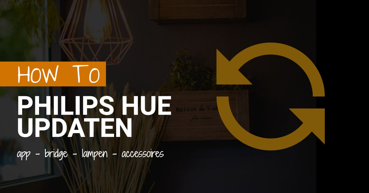 how to philips hue updaten app bridge blog