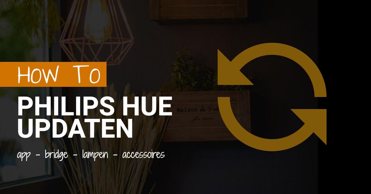 how to philips hue updaten app bridge blog