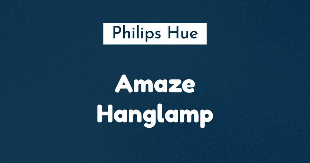 philips hue amaze hanglamp ban