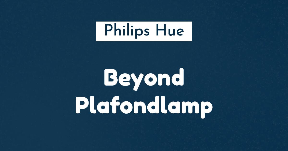 philips hue beyond plafondlamp ban