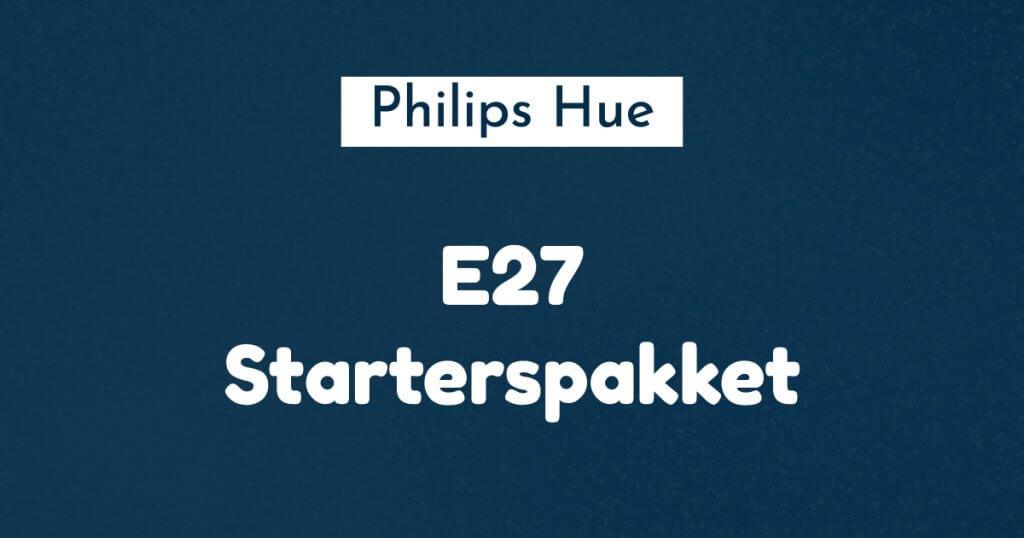 philips hue e27 starterspakket ban