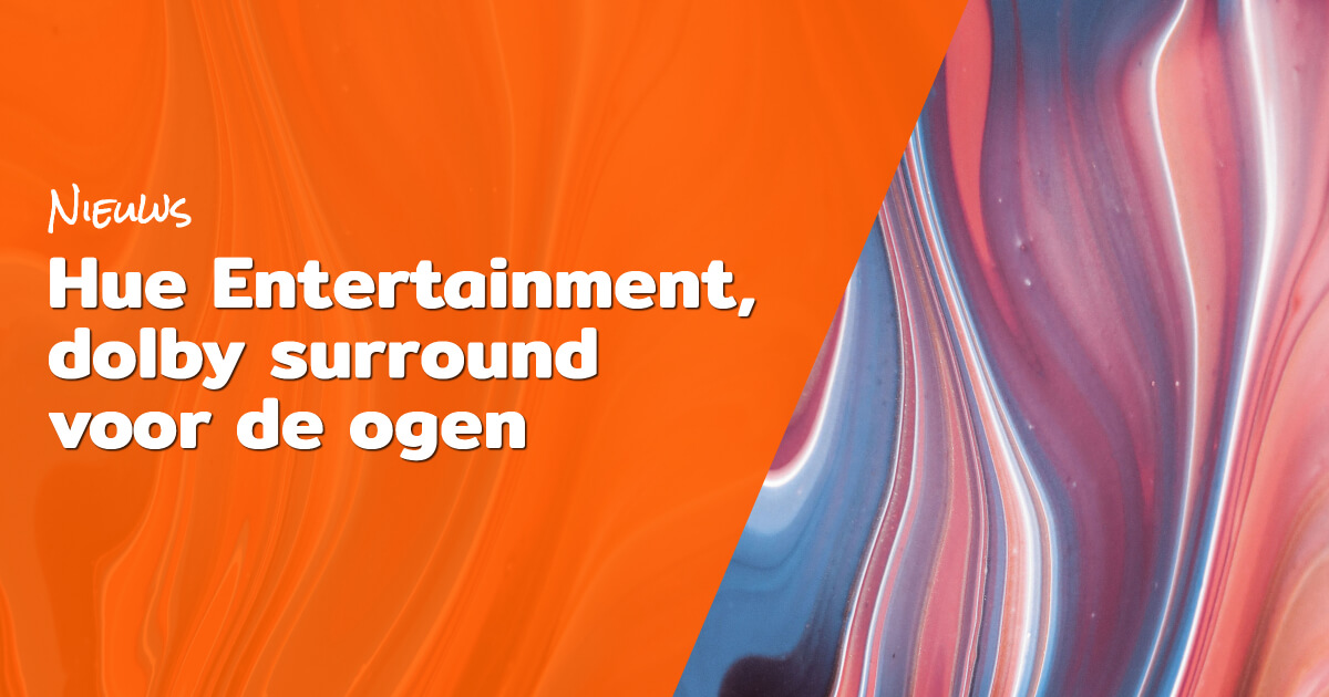 philips hue entertainment dolby surround voor de ogen blog