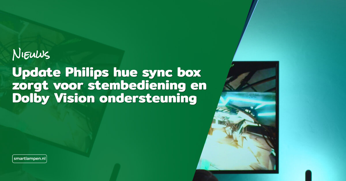 Update Philips hue sync box stembediening Dolby Vision