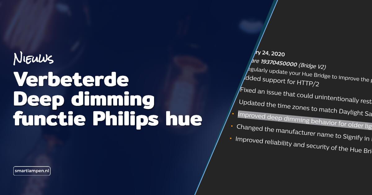 Verbeterde Deep dimming functie Philips hue blog