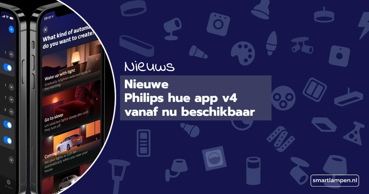 nieuwe philips hue app v4 blog